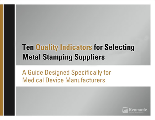 Metal Stamping Quality eBook for Medical Device Manufacturers